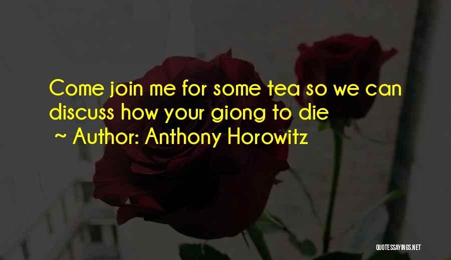 Anthony Horowitz Quotes 1021746
