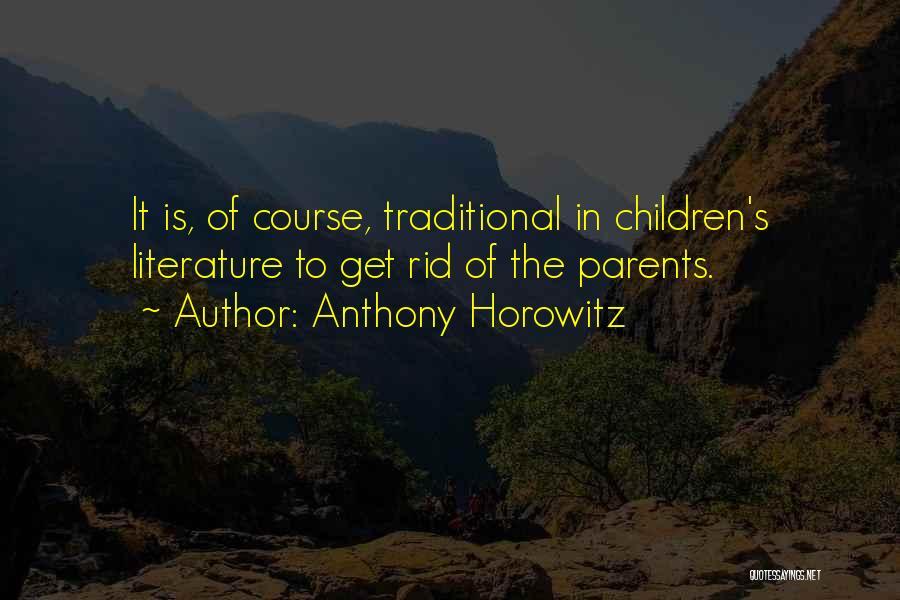 Anthony Horowitz Quotes 1179944