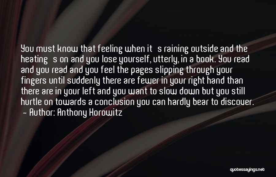 Anthony Horowitz Quotes 1242905