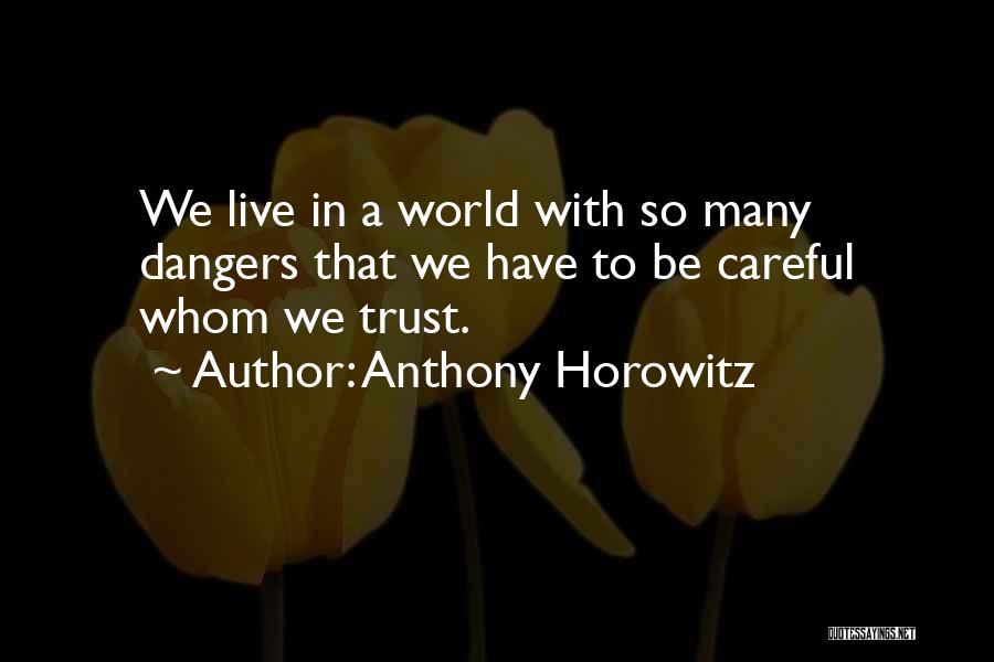 Anthony Horowitz Quotes 1270421