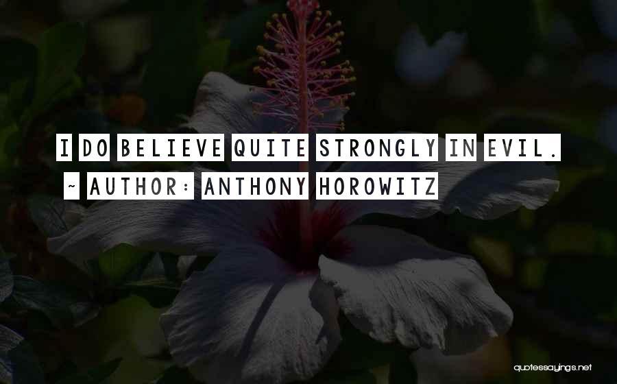 Anthony Horowitz Quotes 1386435