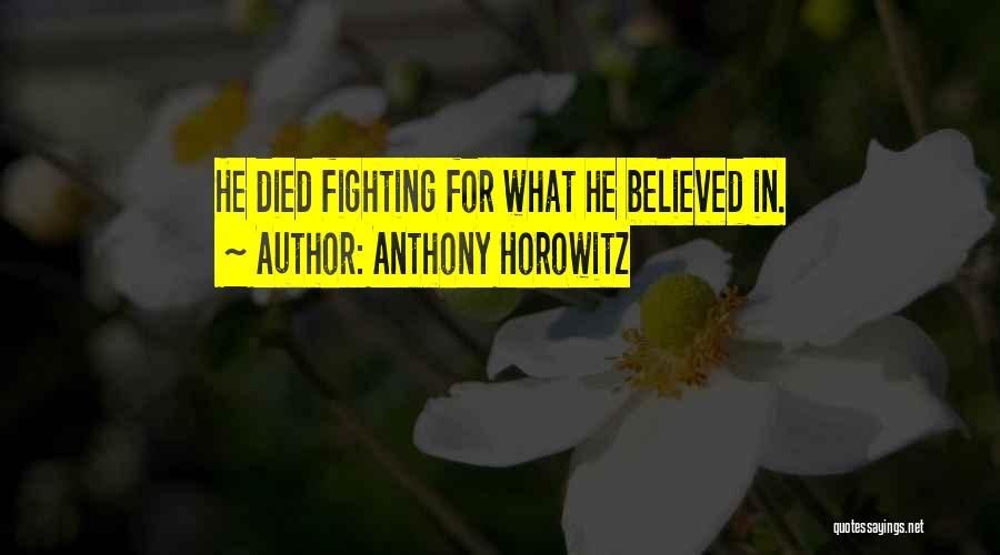 Anthony Horowitz Quotes 153088