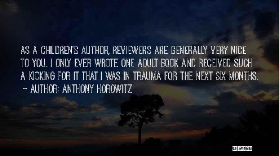 Anthony Horowitz Quotes 1531619