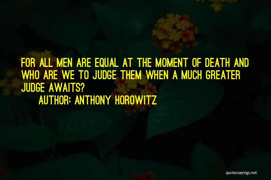 Anthony Horowitz Quotes 1580942