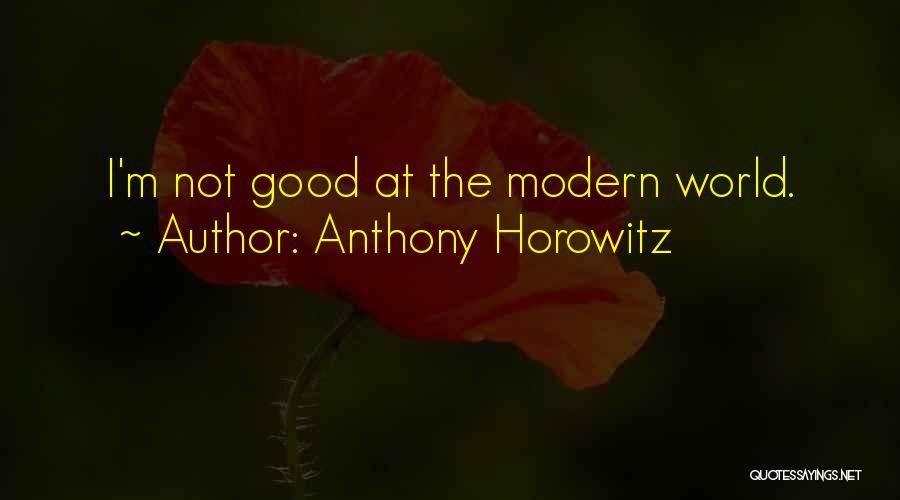 Anthony Horowitz Quotes 1709952