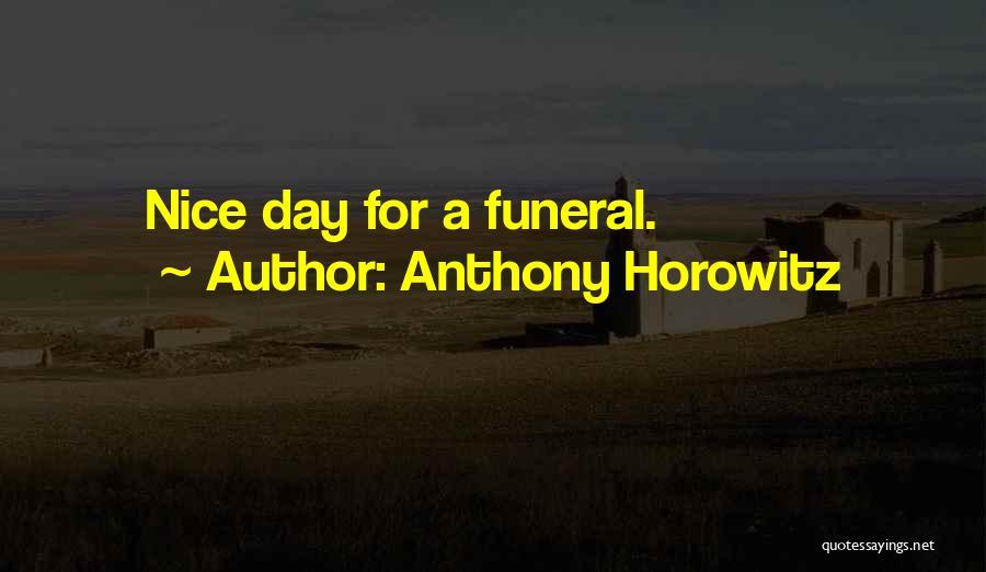 Anthony Horowitz Quotes 172644