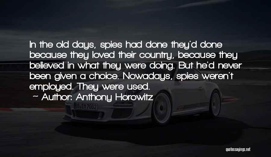 Anthony Horowitz Quotes 1774797