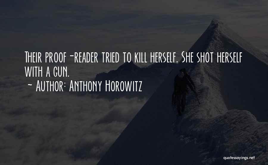 Anthony Horowitz Quotes 1777763
