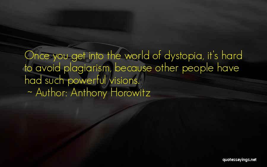 Anthony Horowitz Quotes 1876706