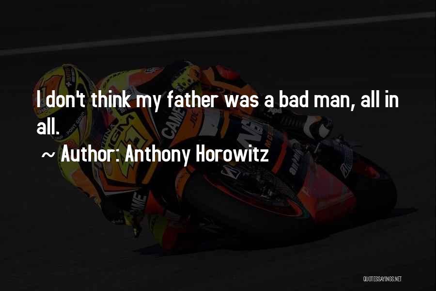 Anthony Horowitz Quotes 1906453