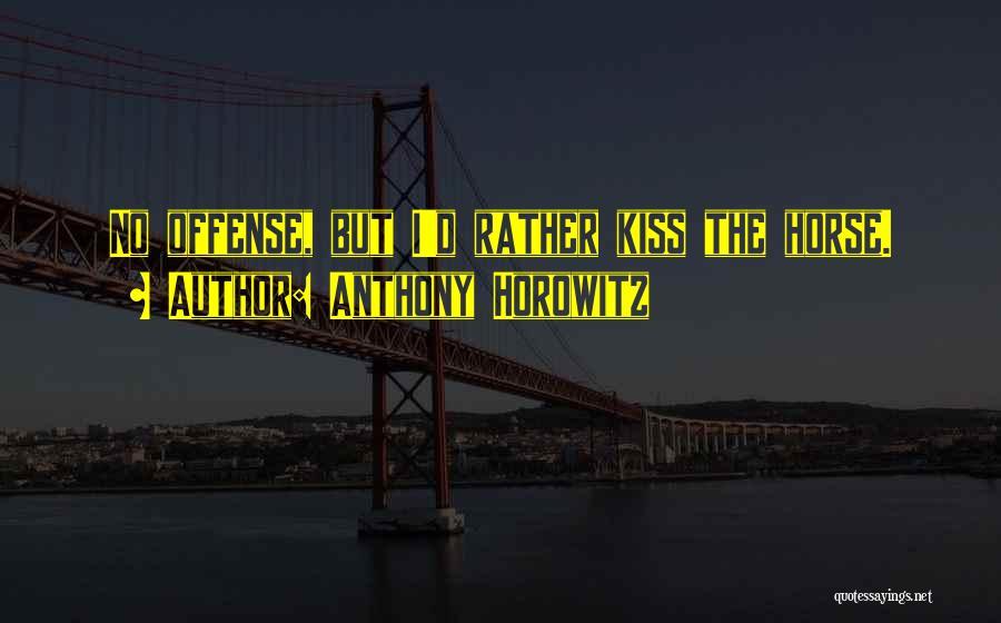 Anthony Horowitz Quotes 1944556