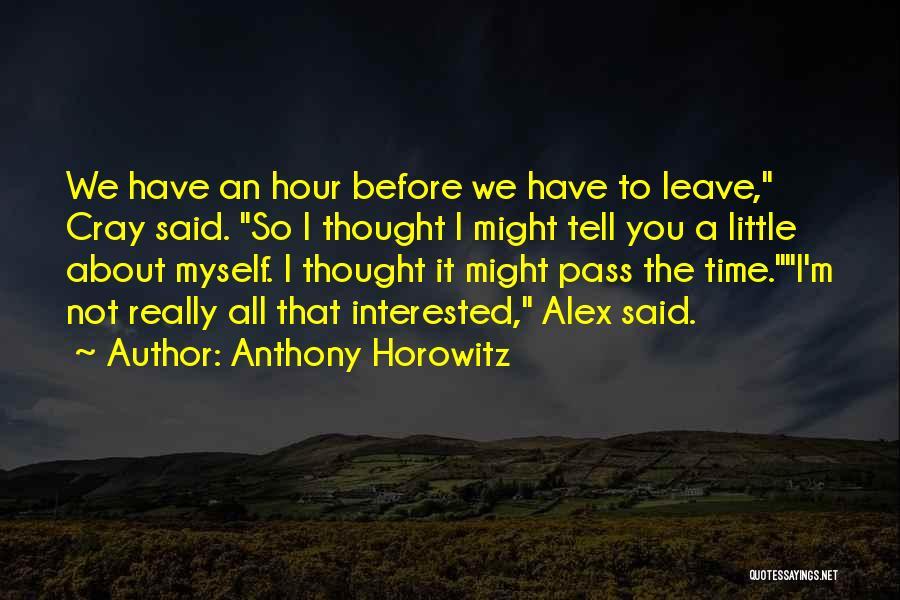 Anthony Horowitz Quotes 1976460