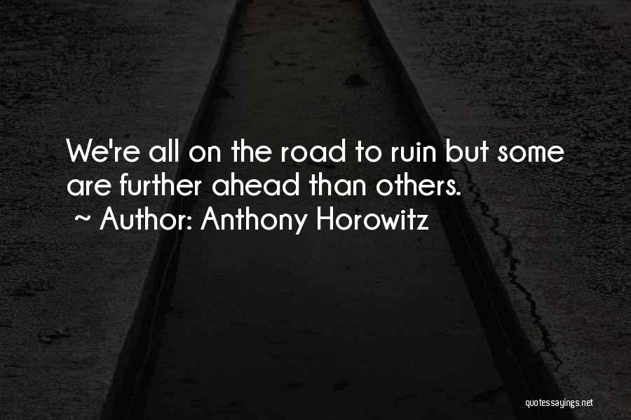 Anthony Horowitz Quotes 2049643