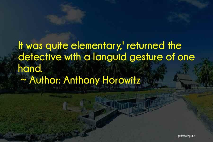 Anthony Horowitz Quotes 2093792