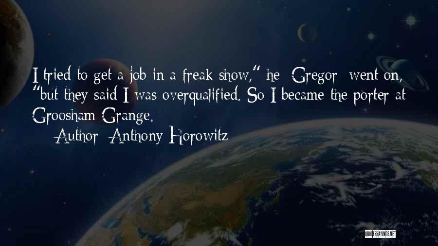 Anthony Horowitz Quotes 2129493