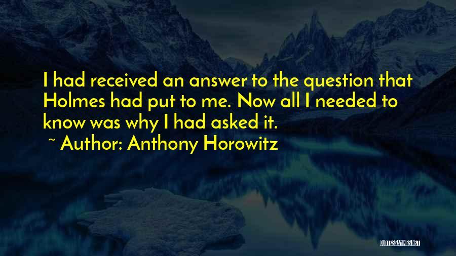 Anthony Horowitz Quotes 2187810