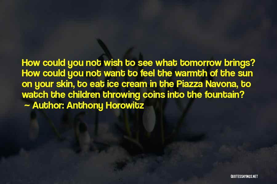 Anthony Horowitz Quotes 223756