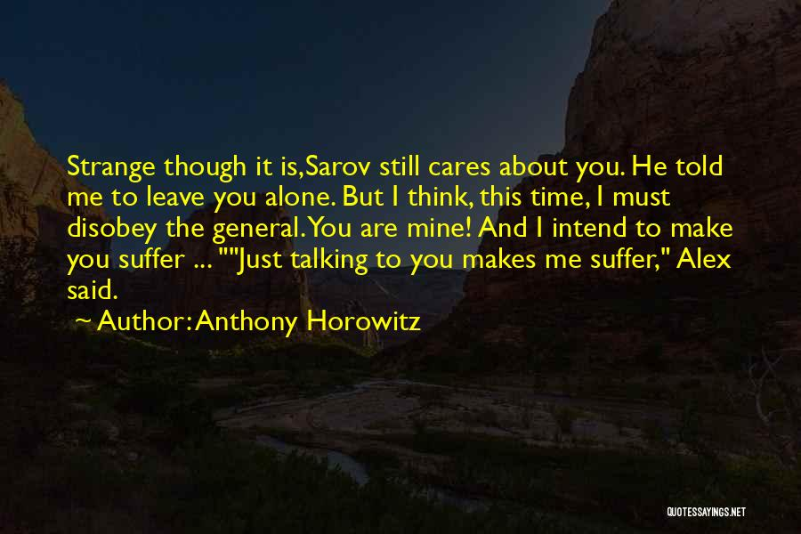 Anthony Horowitz Quotes 2248446