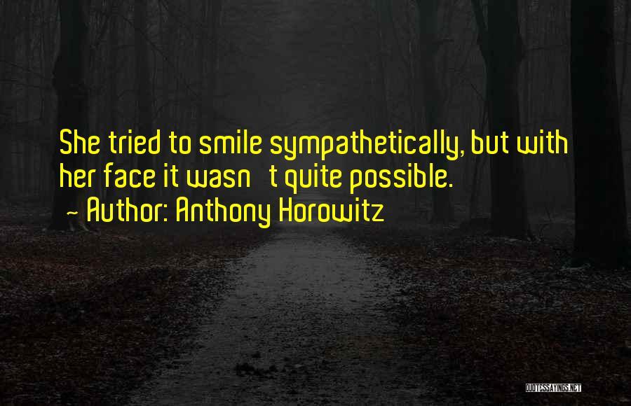 Anthony Horowitz Quotes 289366