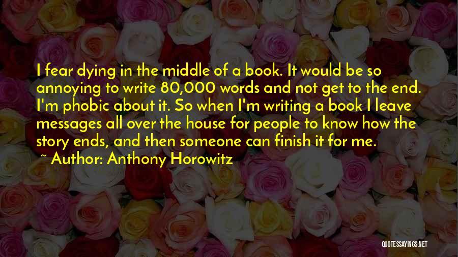 Anthony Horowitz Quotes 290666