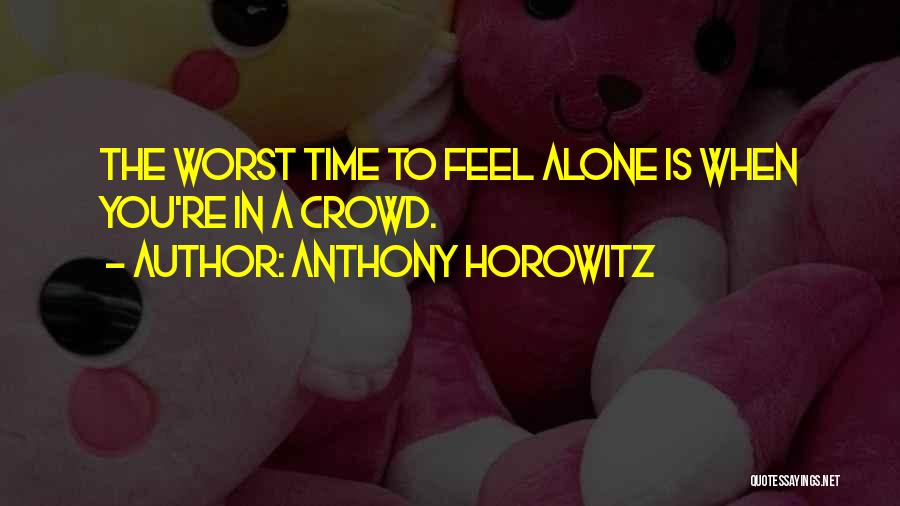 Anthony Horowitz Quotes 364930