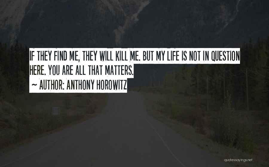 Anthony Horowitz Quotes 421659
