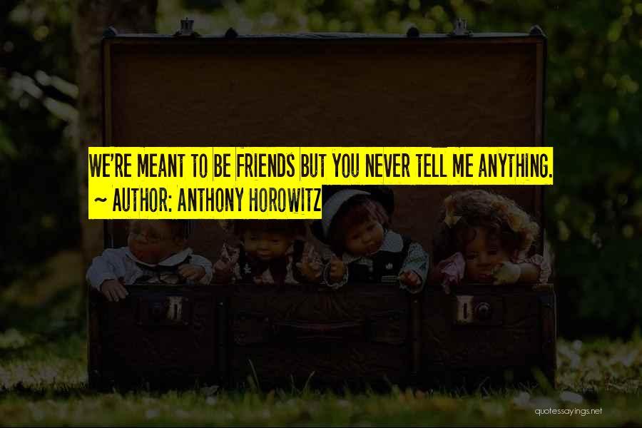 Anthony Horowitz Quotes 498748