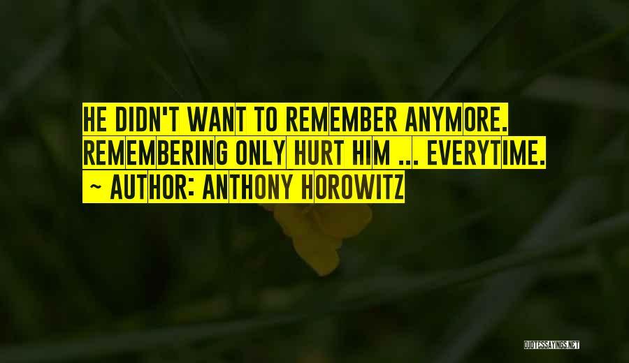 Anthony Horowitz Quotes 551398