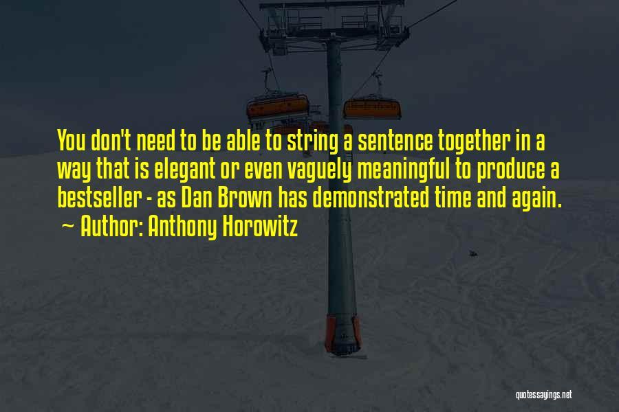 Anthony Horowitz Quotes 601060