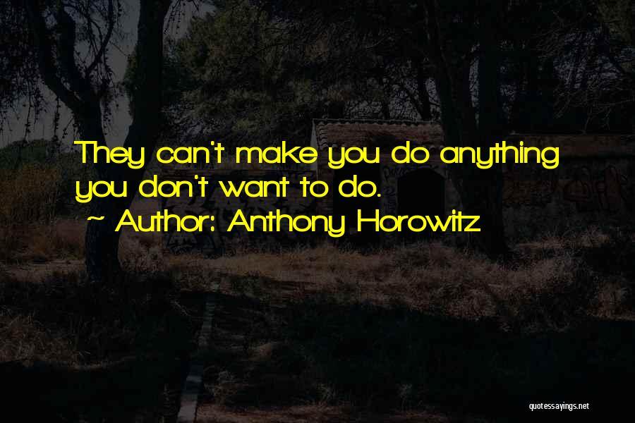 Anthony Horowitz Quotes 611858