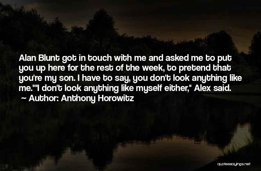 Anthony Horowitz Quotes 659867