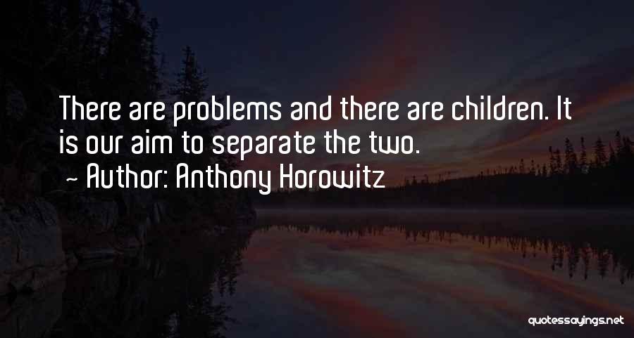 Anthony Horowitz Quotes 687839