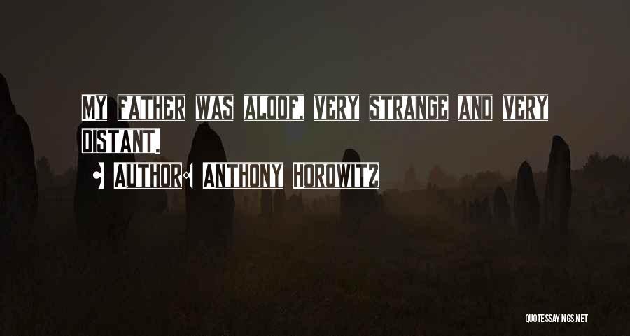 Anthony Horowitz Quotes 747339