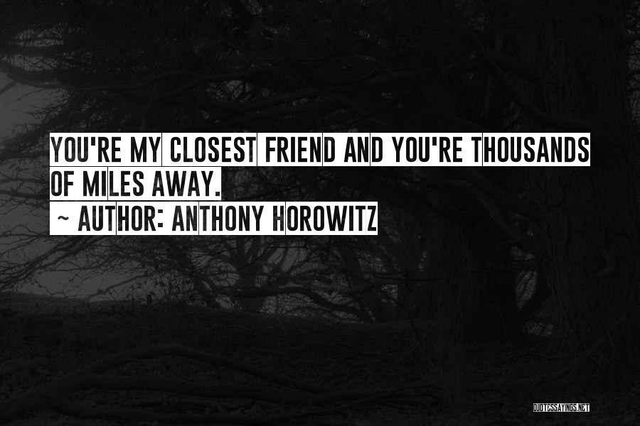 Anthony Horowitz Quotes 847463
