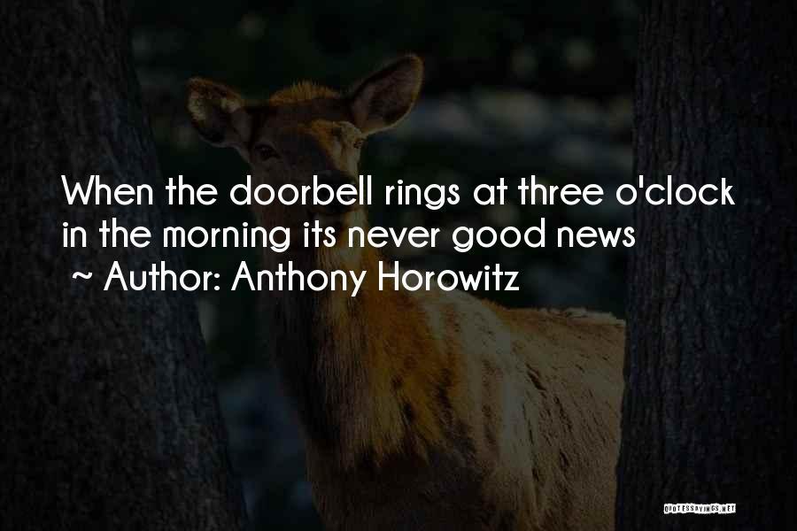 Anthony Horowitz Quotes 962791