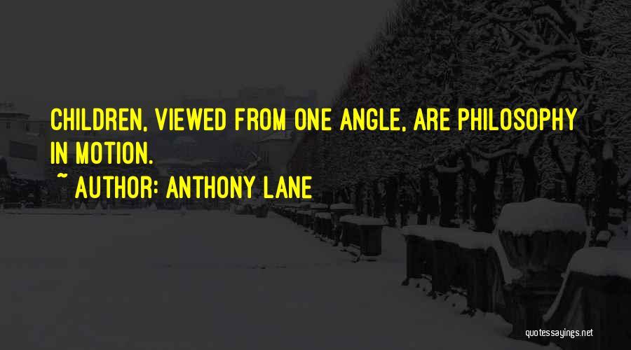 Anthony Lane Quotes 1400654