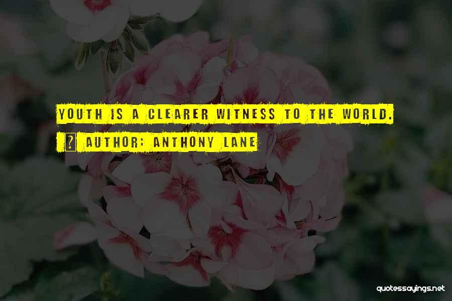 Anthony Lane Quotes 347552