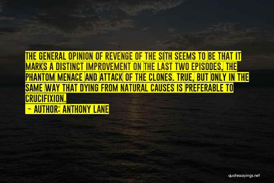 Anthony Lane Quotes 374864