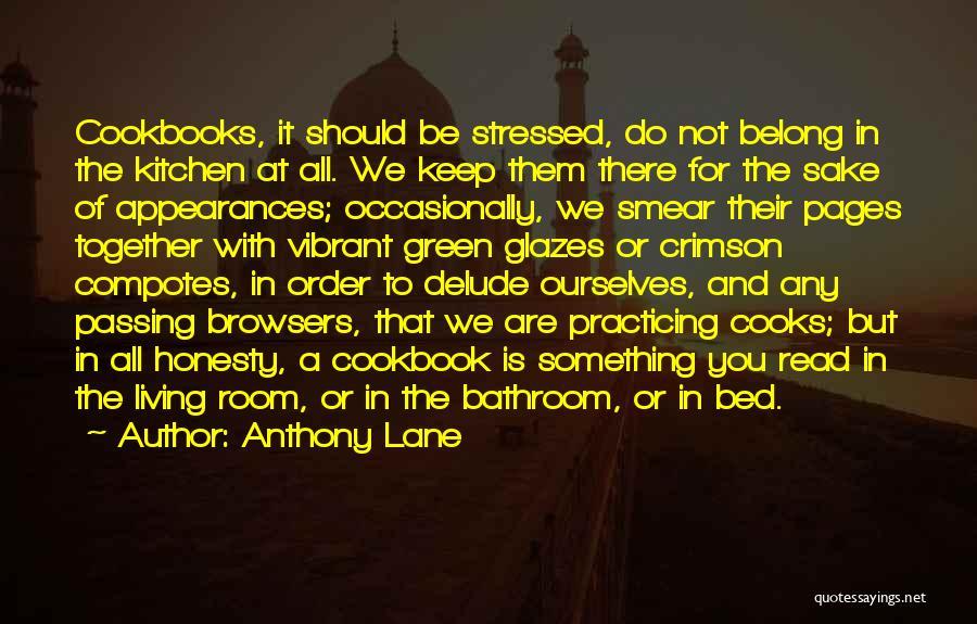 Anthony Lane Quotes 622056