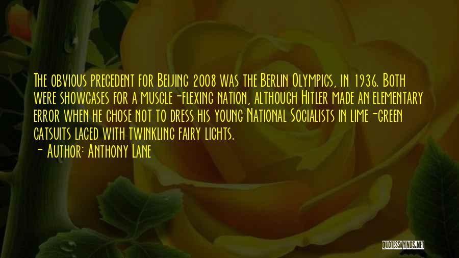 Anthony Lane Quotes 74524
