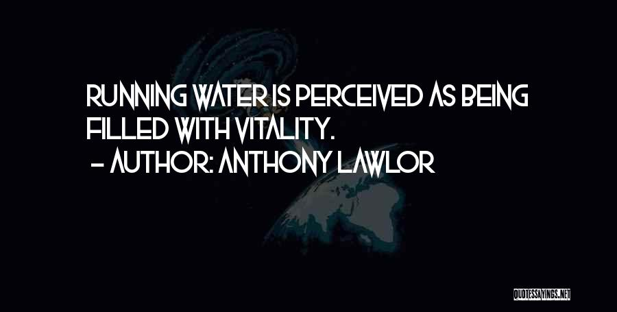 Anthony Lawlor Quotes 1373825