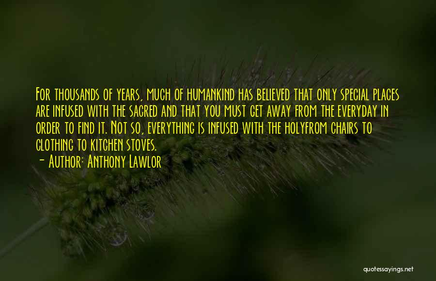 Anthony Lawlor Quotes 842732