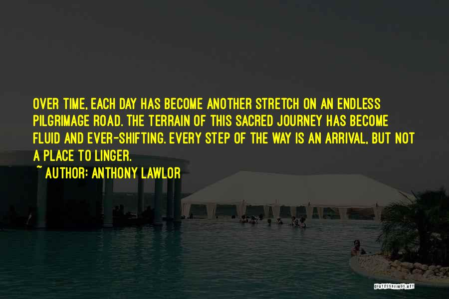 Anthony Lawlor Quotes 869426