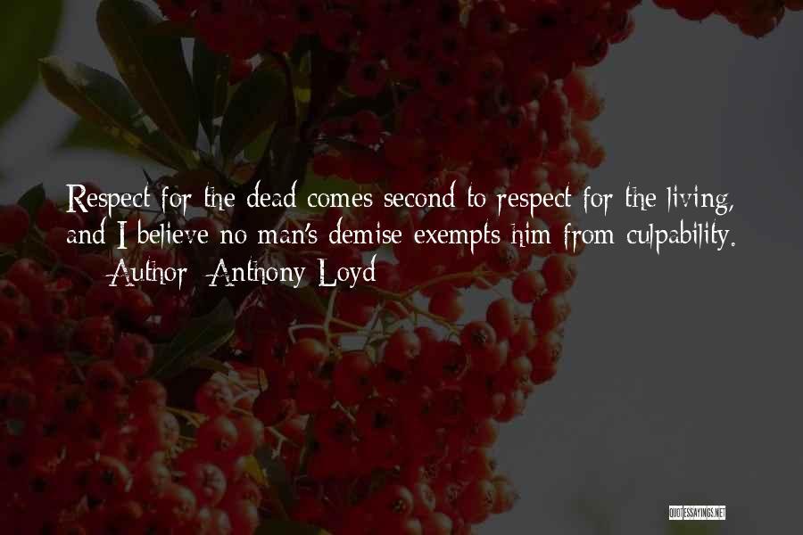 Anthony Loyd Quotes 899264