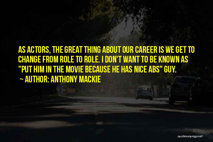 Anthony Mackie Quotes 1278202