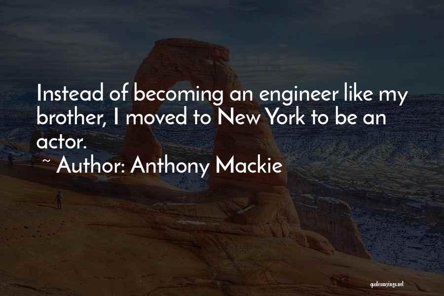 Anthony Mackie Quotes 1598805