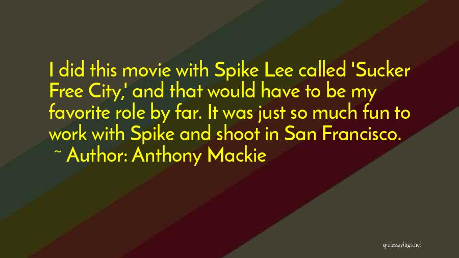 Anthony Mackie Quotes 1722312