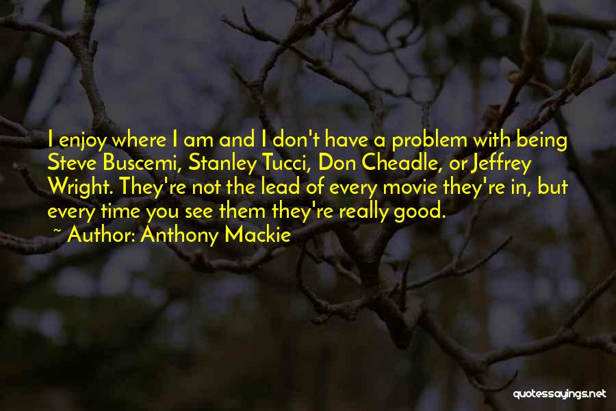 Anthony Mackie Quotes 222388