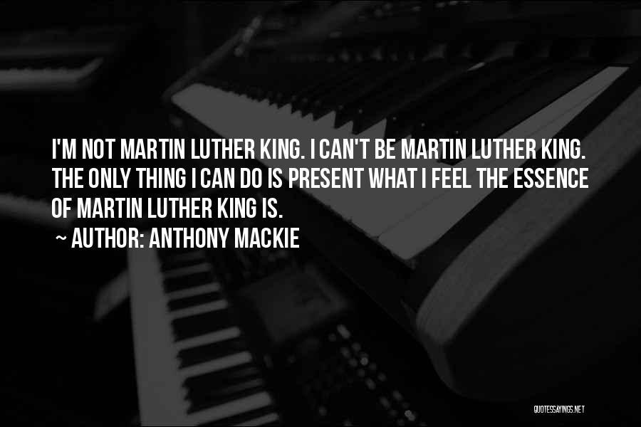 Anthony Mackie Quotes 294753