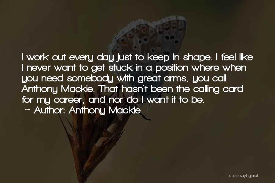 Anthony Mackie Quotes 534725